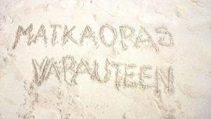 Aina kohtalo ei ole tähtiin kirjoitettua, joskus se on kirjoitettu myös hiekkaan