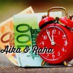Aikaa vai rahaa - kumpi on tärkeämpää?