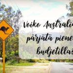 Voiko Australiassa pärjätä pienellä budjetilla?