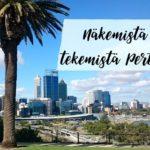 Näkemistä ja tekemistä Perthissä osa 1